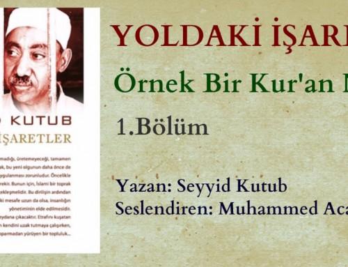 "Yoldaki İşaretler ""Seyyid Kutup"""